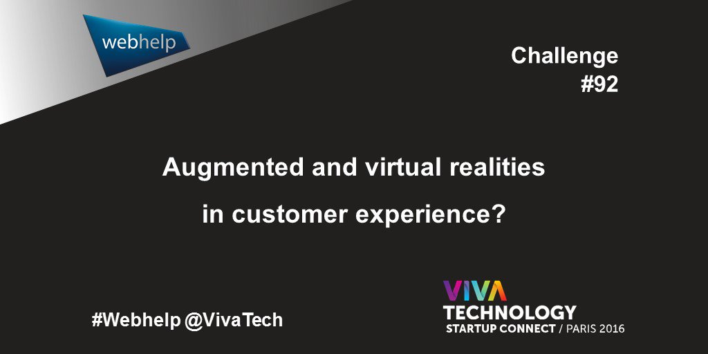 #StartUpWanted to improve #customerexperience through augmented / virtual reality #VivaTech