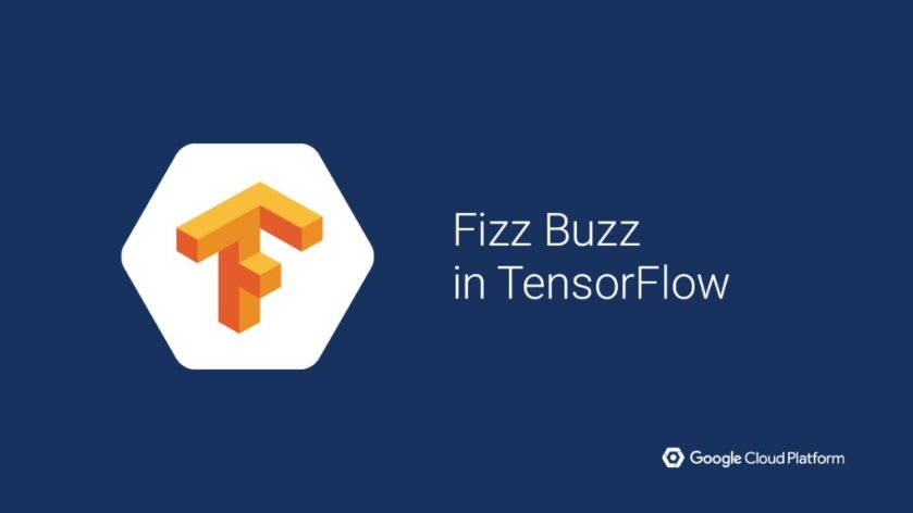 Sure, you've probably written a Fizz Buzz test. But can you do it in @TensorFlo? Learn how: