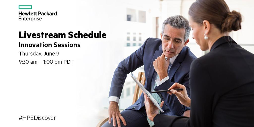 Watch #HPEDiscover Innovation Sessions LIVE 6/9:  #Cloud #BigData #Security