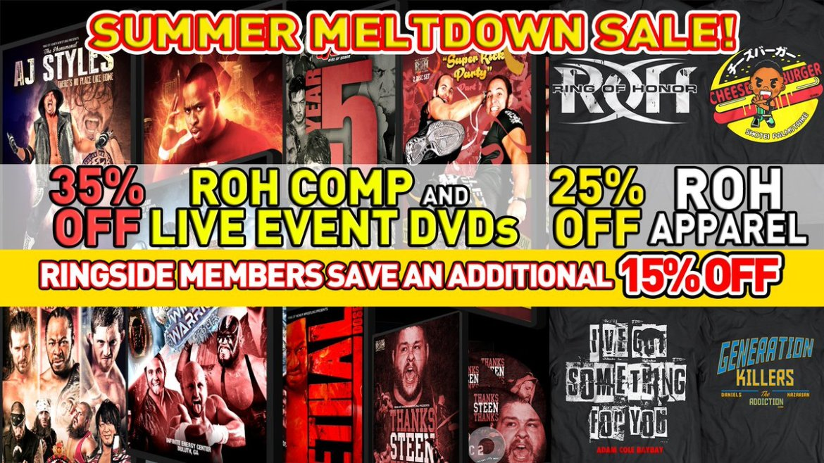 The #ROH #SummerMeltdownSale has started! 35% Off All ROH DVDs & All Apparel 25% off!