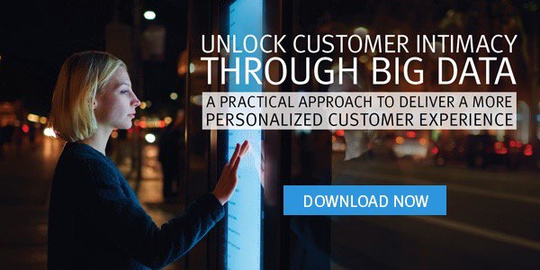 Unlock customer intimacy through #BigData with this 3 pronged approach: