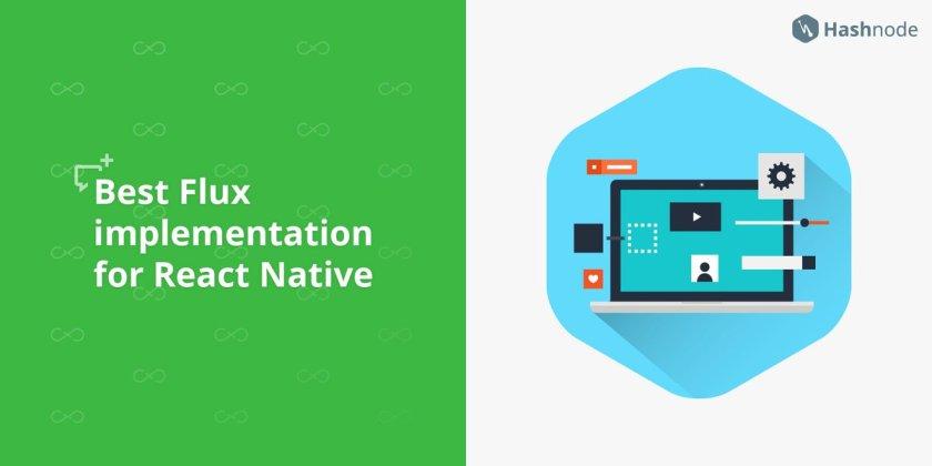 What #flux implementation #developers recommend for #ReactNative apps?   #ReactJS