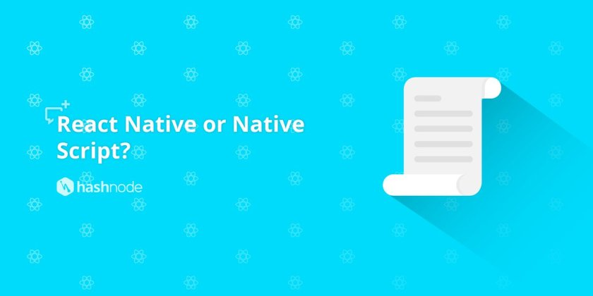 Which one would you choose; React Native, or Native Script?    #MobileApp #ReactJS #AngularJS
