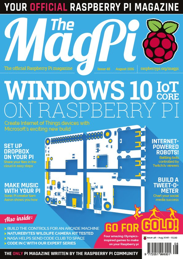 Make #IoT devices with Windows 10 IoT Core in the latest official #RaspberryPi magazine!
