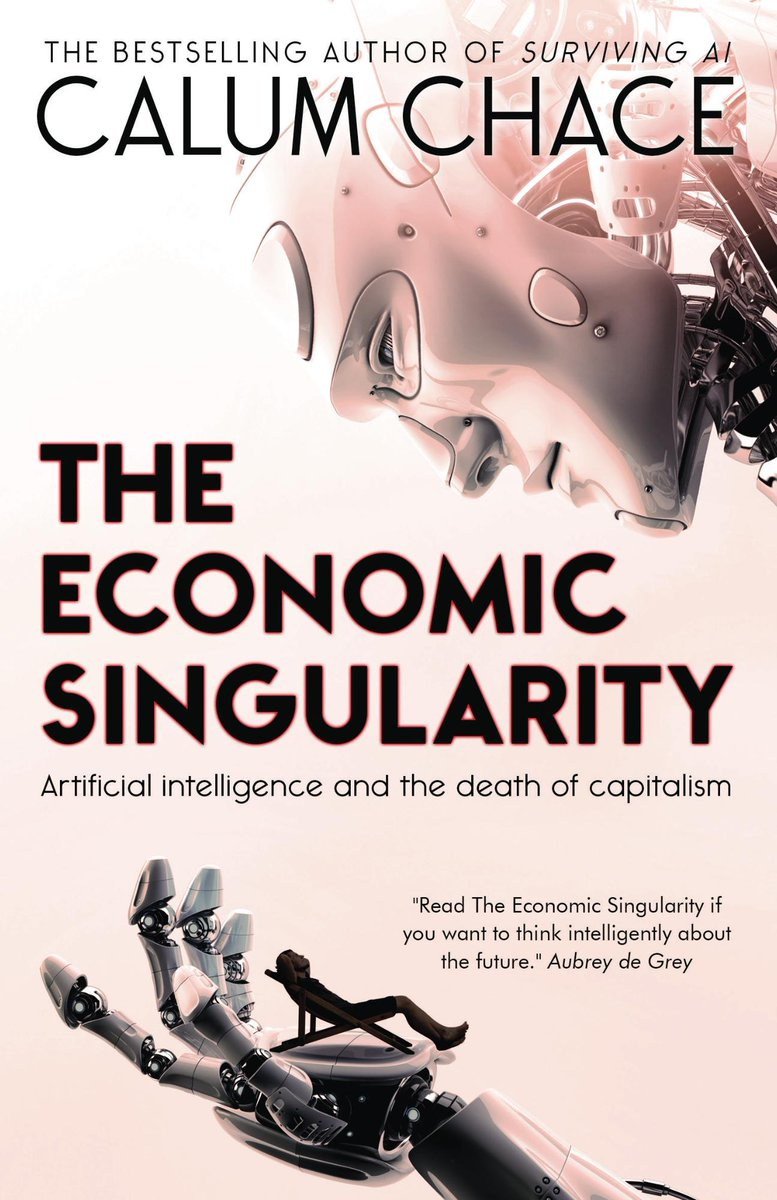 """""""Read The Economic Singularity ... to think intelligently about the future."""" Aubrey de Grey"""