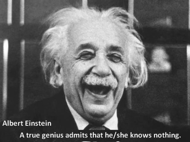 Image result for A true genius admits that he/she knows nothing