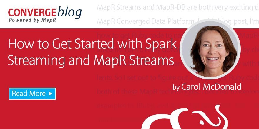 Get Started with #Spark Streaming and @MapR Streams using the #Kafka API:  #IoT #BigData