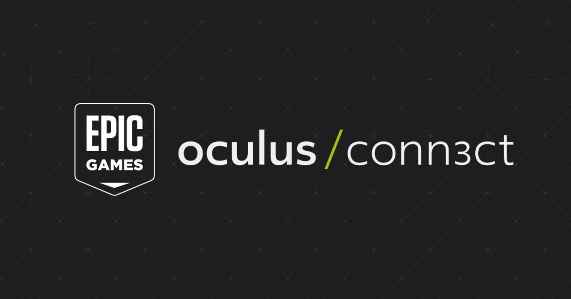 Heading to Oculus Connect 3? Here's what to expect from Epic Games at the conference: