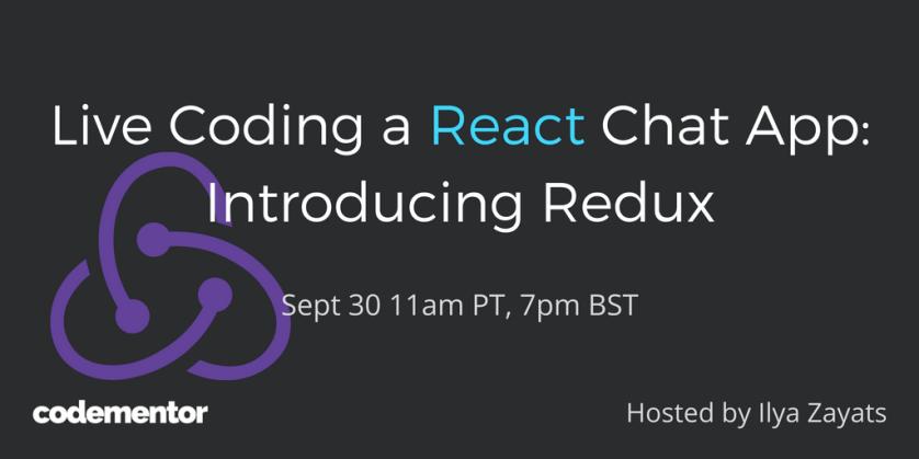 Watch live coding of a #reactjs and #redux app at 11am PT/2pm ET! #livecoding