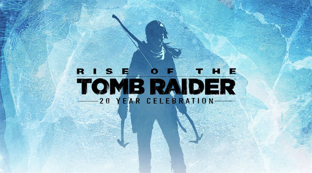 Rise of the Tomb Raider: 20 Year Celebration Launch Trailer 1