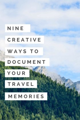 Nine Creative Ways To Document Your Travel Memories crafts travel ttot diy