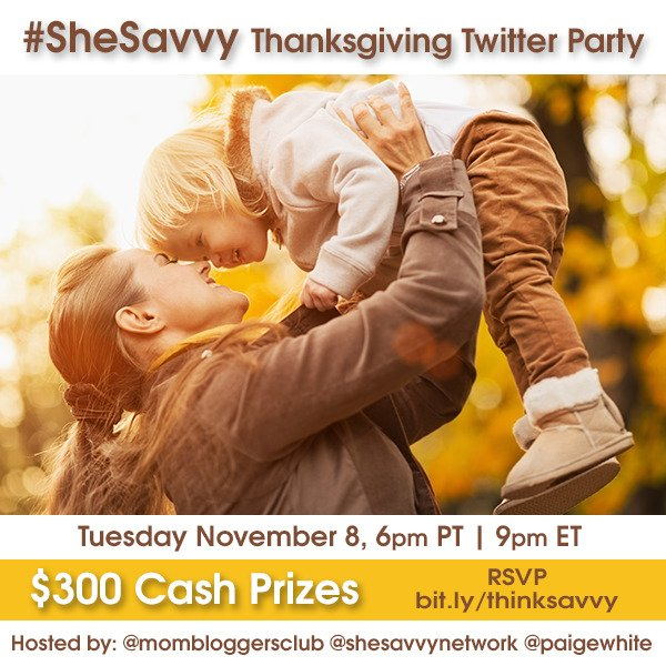 #SheSavvy Thanksgiving #TwitterParty 11/08 9pm ET RSVP ://