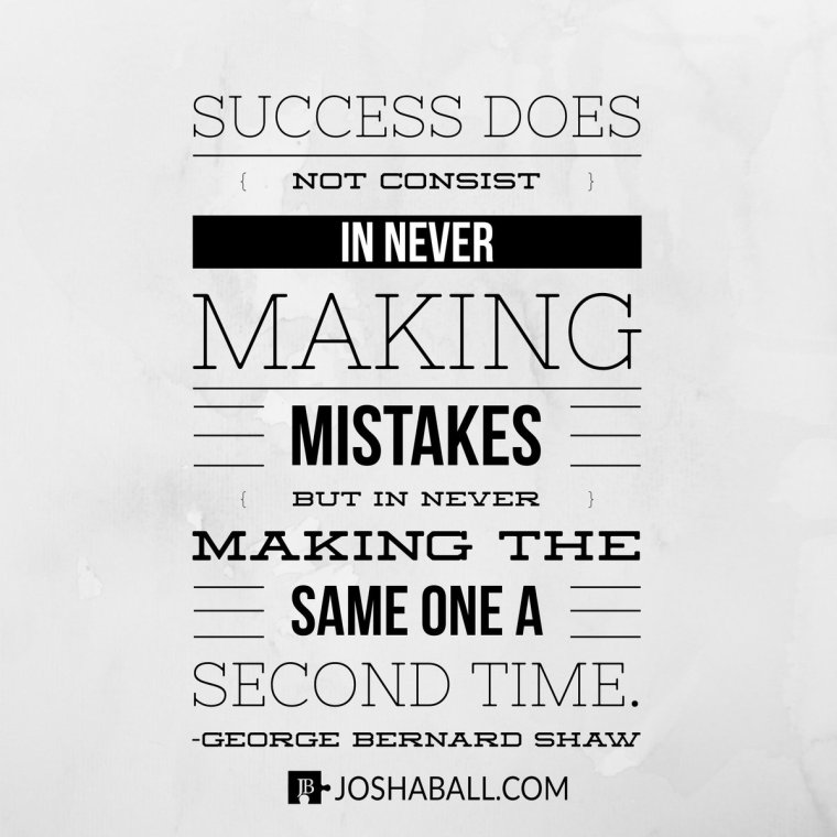 success mistakes george bernard shaw