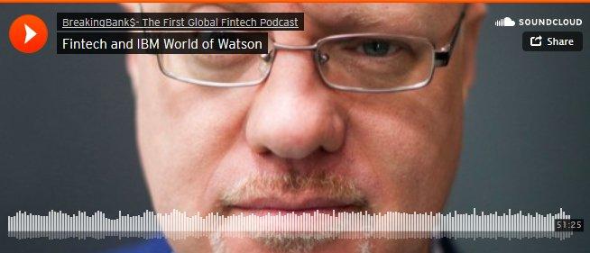 #Fintech and IBM World of Watson  #ibmwow #AI  Podcast @Breakingbanks1 @brettking
