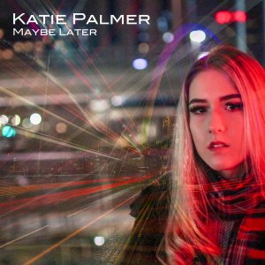 """Image result for """"MAYBE LATER"""" by Katie Palmer"""
