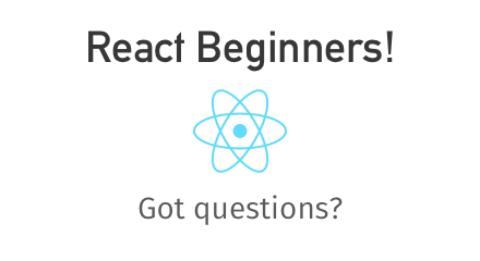 New to React? Got questions? Head to the Beginner thread on reddit and ask away: