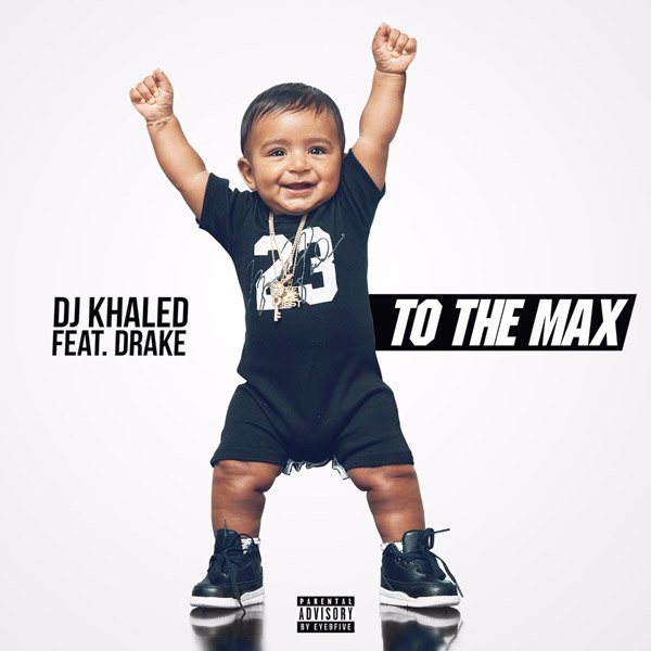 DJ Khaled To The Max Lyrics