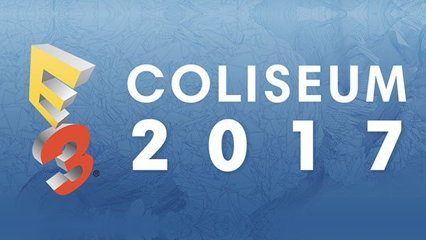E3 Coliseum 2017 Schedule Revealed 2