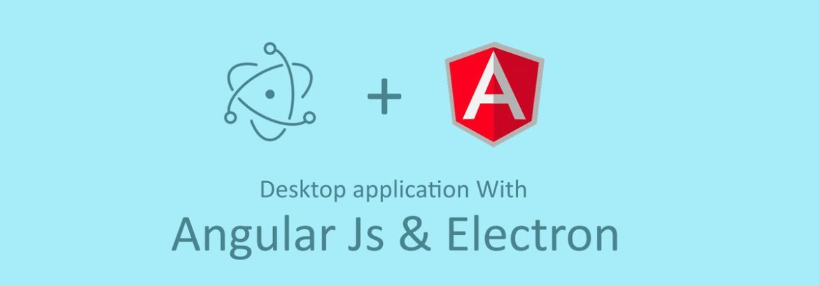 Creating #Desktop Applications With #AngularJS and GitHub #Electron