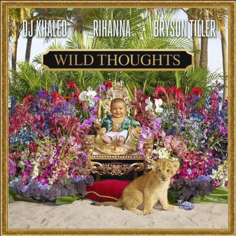 DJ Khaled – Wild Thoughts Lyrics ft. Rihanna & Bryson Tiller