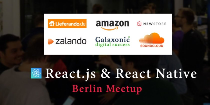 ⚛ React.js & #reactnative Berlin Meetup at NewStore