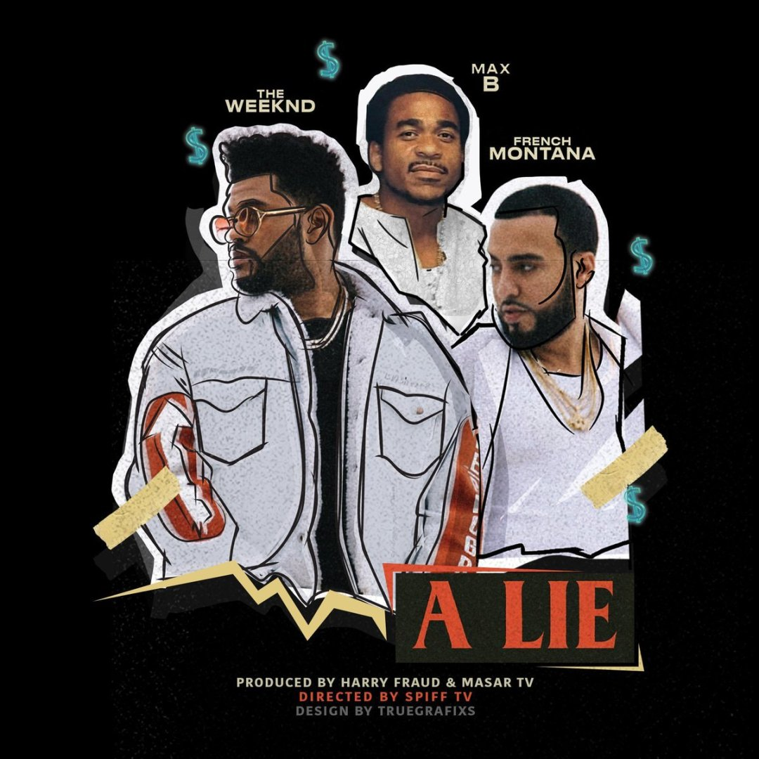 French Montana – A Lie Lyrics ft. The Weeknd & Max B