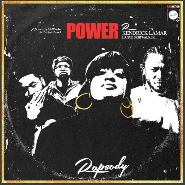 Rapsody – Power Lyrics ft. Kendrick Lamar & Lance Skiiiwalker