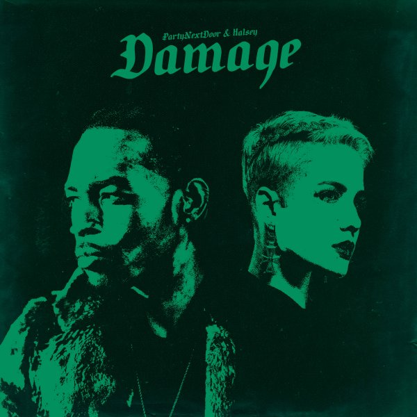 PARTYNEXTDOOR – Damage Lyrics ft. Halsey