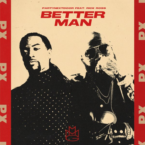 PARTYNEXTDOOR – Better Man Lyrics ft. Rick Ross