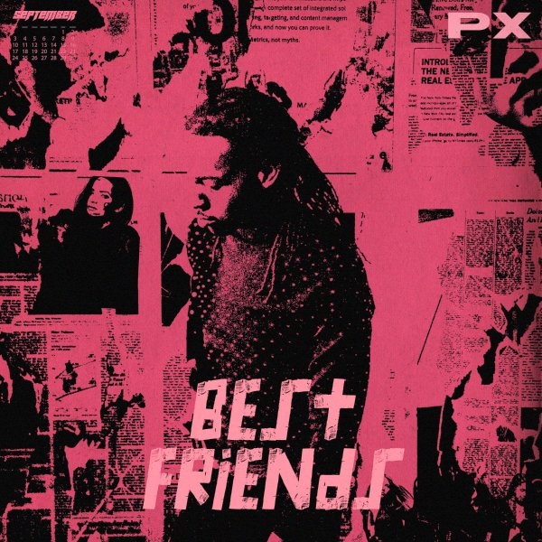 PARTYNEXTDOOR – Best Friends Lyrics