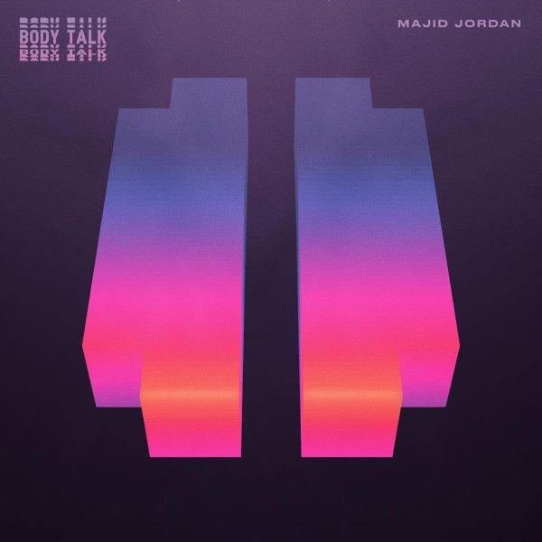 Majid Jordan Body Talk Lyrics