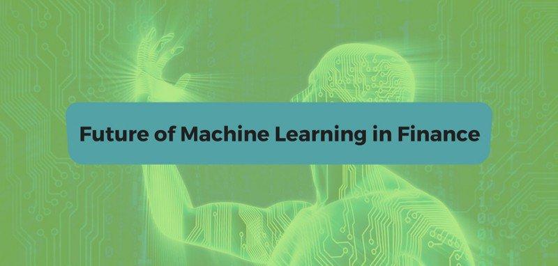 Future of Machine Learning in Finance | #MachineLearning #Artificialintelligence #RT