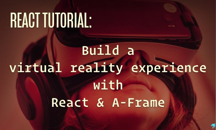 React and WebVR using A-Frame  #ReactJS #WebVR
