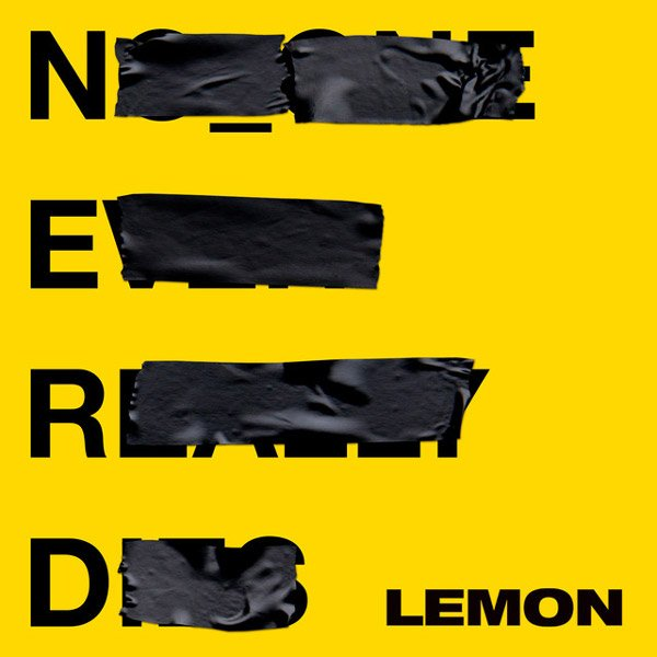 N.E.R.D & Rihanna – Lemon Lyrics