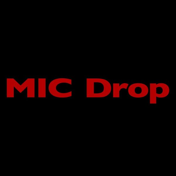 BTS – MIC Drop (Steve Aoki Remix) Lyrics ft. Desiigner