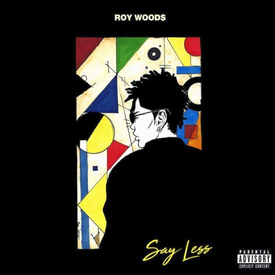 Roy Woods Say Less Tracklist