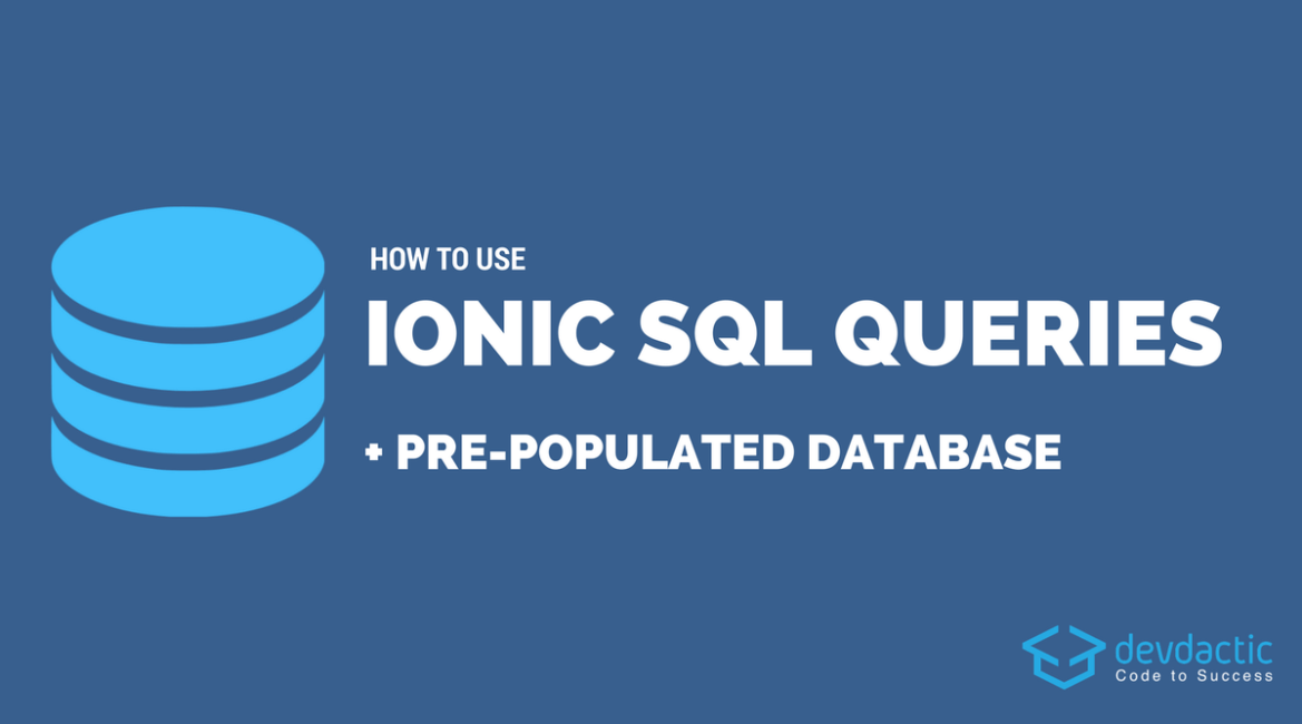 How to Use @Ionicframework SQLite Queries & Pre-Populated Database  #angular