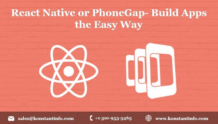 React native or phonegap- build apps the easy way - @konstantinfo #MobileApps #WhaTech