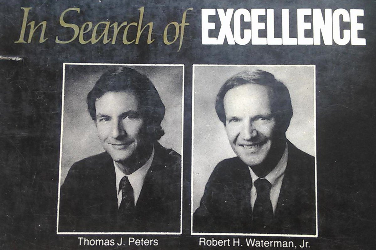 """Tom Peters On Twitter: """"My In Search Of Excellence Co"""