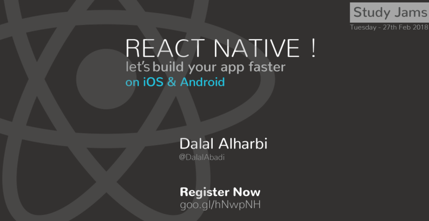 Register to attend React Native Study Jams:   Limited Seats
