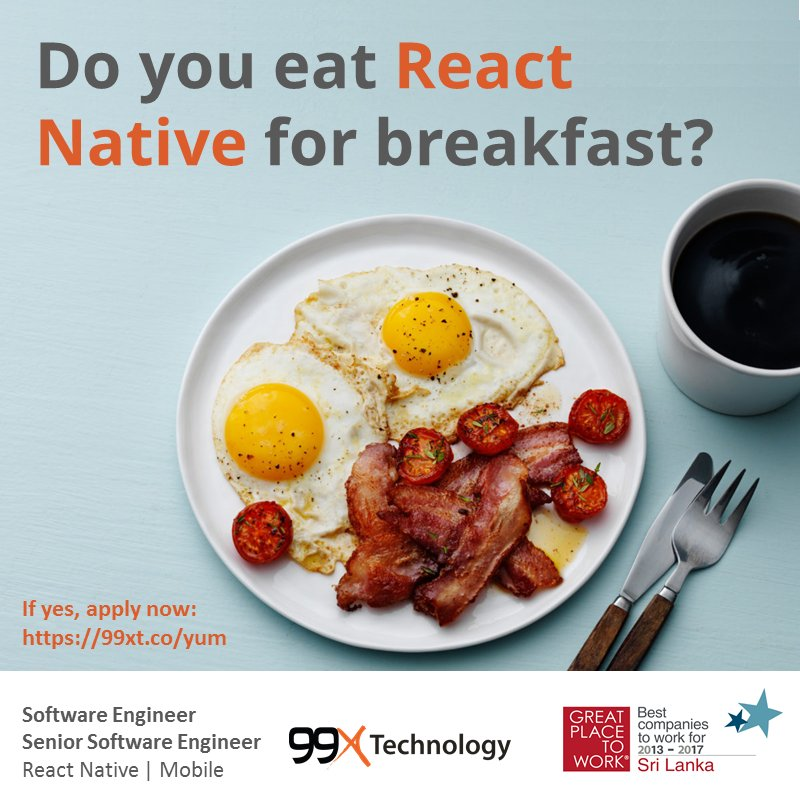 If React Native sounds like breakfast to you, apply today! #99XTCareers #ReactNative