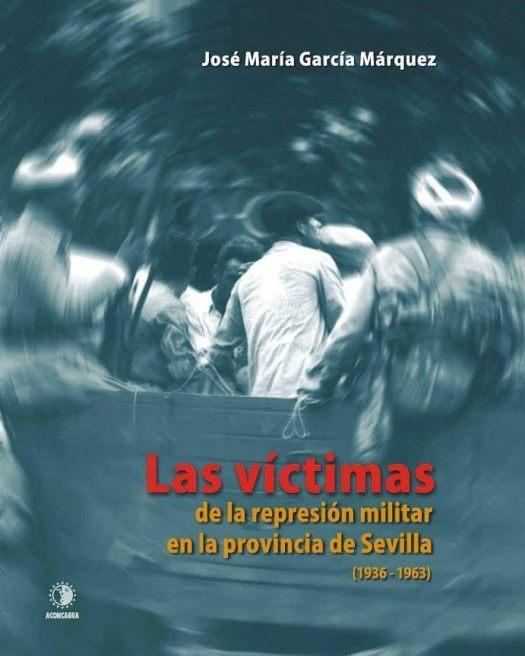 test Twitter Media - #Libro : Las víctimas de la represión militar en la provincia de Sevilla (1936-1963) de José María García Márquez https://t.co/EmsJ7aIrS2 https://t.co/jDYqYlWLOy