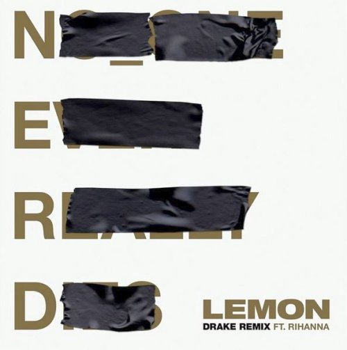 N.E.R.D & Rihanna – Lemon Remix Lyrics ft. Drake