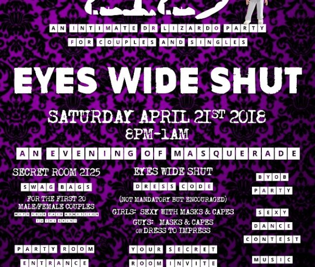 Join Us Next Saturday  Night Deep Inside The Secret Room 2125 Eyes Wide Shut Party In The Party Room Hosted By Doc The Fun Runs From 8pm Til 1am