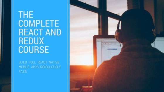 Learn: The Complete React Native and Redux Course  >>   #reactjs #ReactNative #React