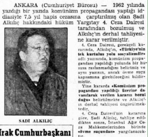"""SolHafıza on Twitter: """"29Şubat1964: Cumhuriyet'teki makalede komünizm propagandası yapma iddiasıyla yargılanan Şadi Alkılıç ile Yazı İşleri Müdürü Kayhan Sağlamer beraat etti… https://t.co/H1RehjOBqL"""""""
