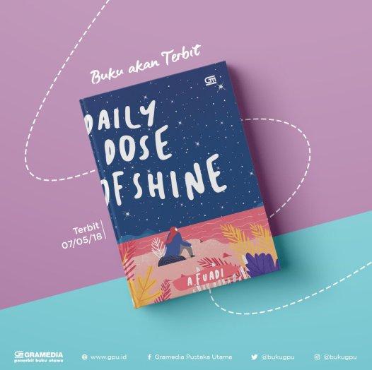 Rekomendasi buku BiPer: Daily Dose of Shine (A. Fuadi).