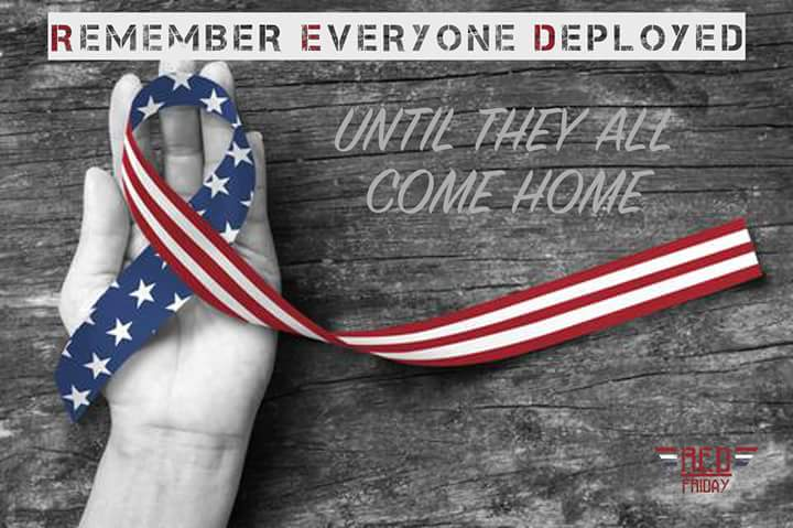 Image result for remember everyone deployed until they come home