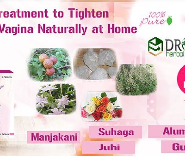 At Home To Read More Click Here Https Ayurvedicwomenhealthtreatment Blogspot Com 2018 08 Best Treatment To Tighten Loose Vagina Html