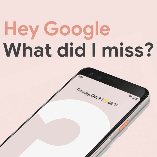 The new Pixel 3, Pixel Slate and Google Home Hub. All the big #madebygoogle...